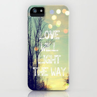 Love Will Light the Way iPhone Case by Erin Jordan | Society6