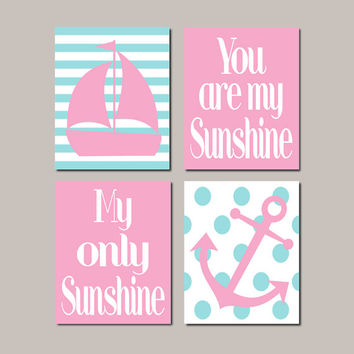 Pink Nautical Nursery Art Pink Aqua Nursery Decor Anchor Sailboat You Are My Sunshine Baby Girl Nursery Pictures Set of 4 Prints Or Canvas