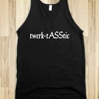 twerk-tASStic - white