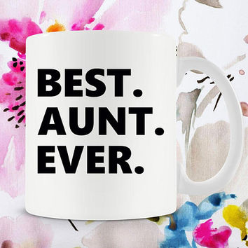 Mug For Aunt Gift Ideas For Her Gift For Aunt New Aunt Mug Aunt Coffee Mug Best Coffee Cup Auntie Mug Aunt To Be Mug Ceramic Mug - SA193