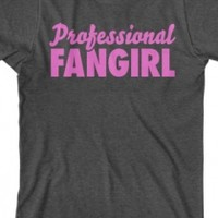 Professional Fangirl (Pink)