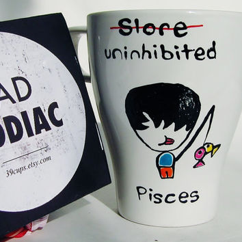 Funny Mug / Pisces Zodiac Mug / Rude Astrology/ Friendship, Coworker, Gift for her, Gift for him, Gift under 20, Cuppa