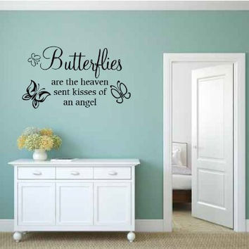 Butterflies are Heaven Sent Kisses of an Angel Vinyl Wall Words Decal Sticker Graphic