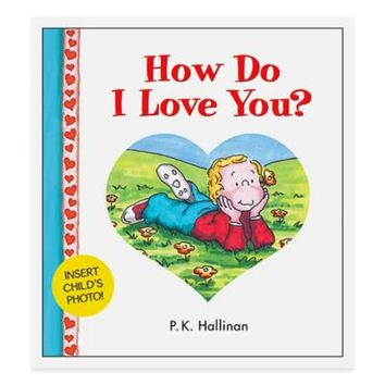 """""""How Do I Love You?"""" 25th Anniversary Edition Board Book by P.K. Hallinan"""