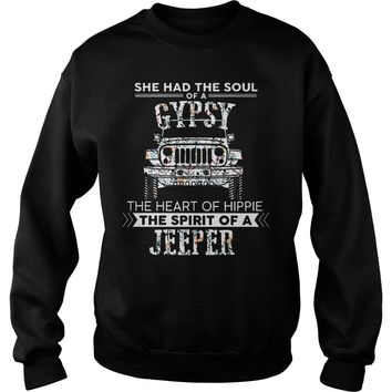 She had the soul of gypsy the heart of hippie the spirit of a jeeper shirt Sweatshirt Unisex