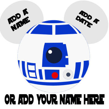 Star Wars R2D2 Personalized w/ Name/Date Mickey Mouse Head Disney Vacation Birthday Printable Iron On Transfer DIY Clipart