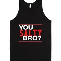 You salty?-Unisex Black Tank