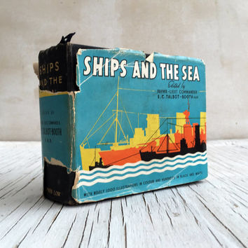 Ships and the Sea, a gem of a vintage book with nearly 1000 illustrations in colour and fold out pages. 1938 book for a sailer.