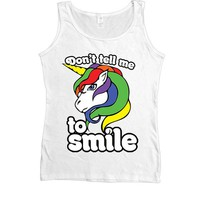 Don't Tell Me To Smile Unicorn -- Women's Tanktop