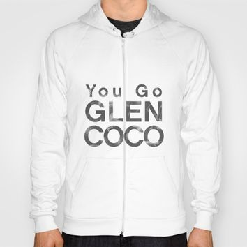 You Go Glen Coco - Mean Girls movie Hoody by AllieR