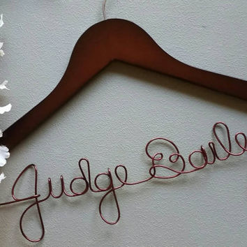 Personalized Judge Hanger, Makes a great gift to Hang his Robe on