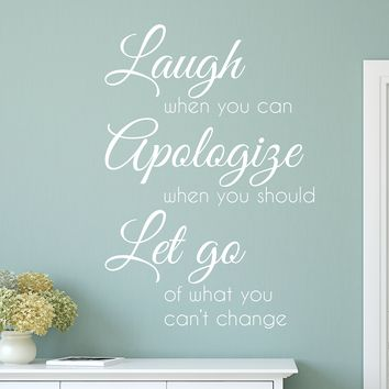 Laugh Apologize Let Go Quote