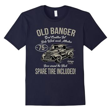 75th Birthday T-Shirt Vintage Old Banger 75 years old Gift