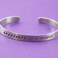 Handstamped Cuff Bracelet - Happiness is a choice