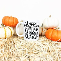Happy Pumpkin Spice Season, Autumn Mugs, Fall Mug, Pumpkin Spice Latte