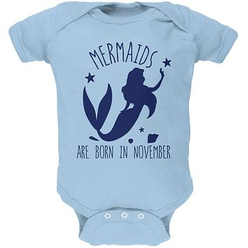 Mermaids Are Born In November Soft Baby One Piece