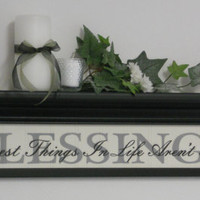 "Blessings Home Decor Wall Shelf 30"" Black with Sign - BLESSINGS - The Best Things In Life Aren't Things"