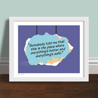 "Somebody Told Me - One Tree Hill Quote 8"" x 10"" Art Print Poster"