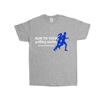 Run To Your Polling Station, Save Our Democracy -- Unisex T-Shirt