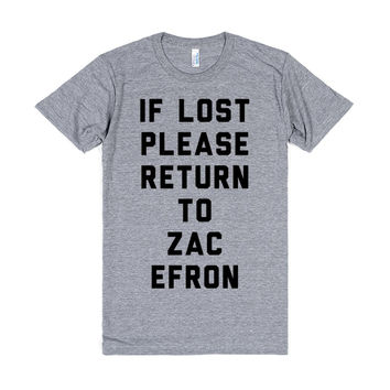 If Lost Please Return to Zac Efron