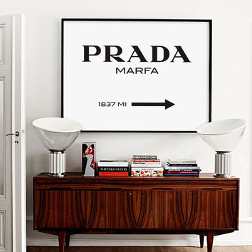 Prada Marfa Wall Art, Fashion Print, Fashion Logo, Fashion Poster, Fashion Wall Art, Fashion Art, Modern Decor, Modern Wall Art, Home Decor