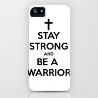 Stay Strong Warrior iPhone & iPod Case by Katherine GM