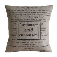 'Curiouser and curiouser' Cushion