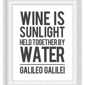 Printable Poster: Wine Is Sunlight - Vertical 8x10 - Digital Wall Art