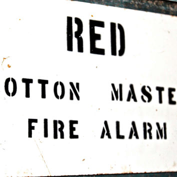 Red Cotton Master Fire Alarm Sign from Stonewall Cotton Mill MS