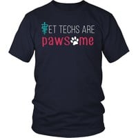Vet Tech T shirts - Vet techs are pawsome