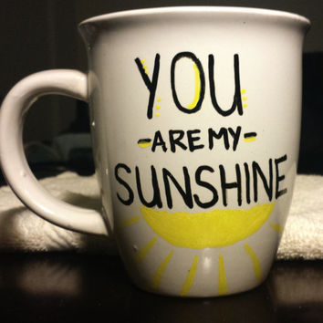 You Are My Sunshine Cute 14 oz Mug