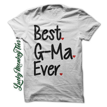 Best G-Ma Ever T-Shirt Tee Shirt Grandma Mothers Day Mom Gigi Women Girls Ladies Shirts Nana Clothing Mother
