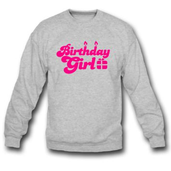 birthday girl new with present SWEATSHIRT CREWNECK