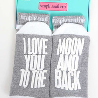 I Love You Too The Moon And Back Socks by Simply Southern