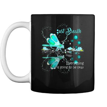 Just breath and mental Heath Mug