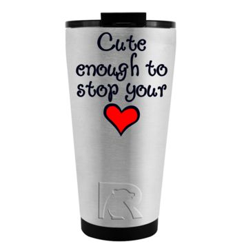 RTIC 16 oz Nurse Cute Enough to Stop Your Heart on Stainless Tumbler