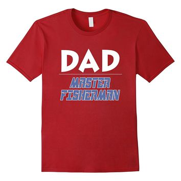 Master Fisherman Dad Shirt for Fathers Day