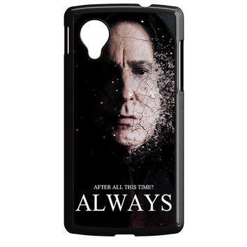Severus snape always after all this time Nexus 5 Case