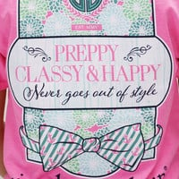 PREPPY CLASSY & HAPPY Simply Southern T-Shirts