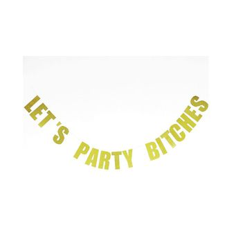 Let's Party Bitches Letter Banner Gold Glitter Photo Prop Backdrop for Bachelorette Party Bridal Shower Birthday Party Supplies