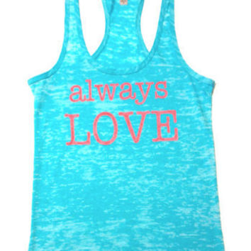 Always love. Women's tank top