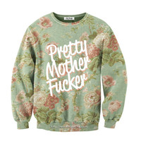 Revolution Riche Pretty Mother Fucker Crewneck
