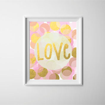 Gold foil art print, peach pink and gold circles, love typography print for a girly bedroom wall, soft pastel circle art print.