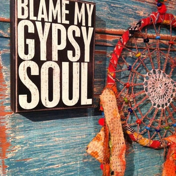 Gypsy Soul, Boho Decor, Boho Sign, Blame My Gypsy Soul, Boho Home Decor, Gypsy Decor