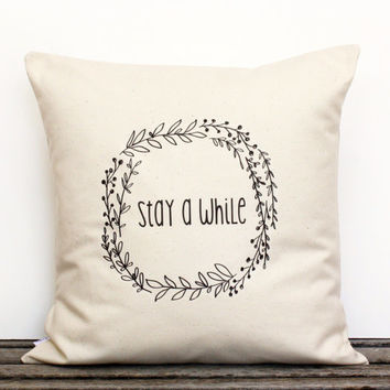 Stay A While Botanical Wreath Decorative Pillow Cover/Home Decor/ Cotton Canvas/Gift/ Guests/Dorm Room Decor