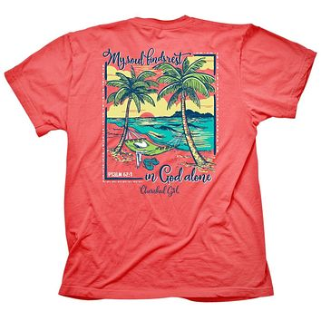 Cherished Girl My Soul Finds Rest in God Alone Beach Girlie Christian Bright T Shirt