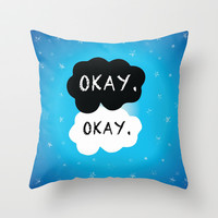 The Fault in My Stars - Okay. Okay. Throw Pillow by Kate