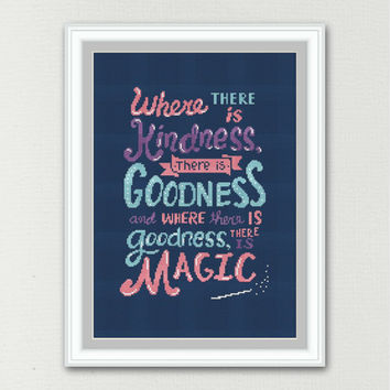 BUY 2 get 1 FREE!Disney Cinderella quote. Cross Stitch Pattern, Where there is kindness there is goodness ..,PDF Instant Download,S040
