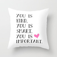 You is... Throw Pillow by Amber Rose