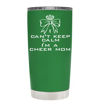 Can't Keep Calm, I'm a Cheer Mom on Kelly Green 20 oz Tumbler Cup